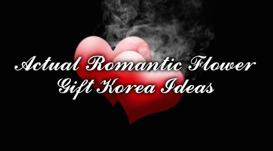 Actual-Romantic-Flower-Gift-Korea-ideas update