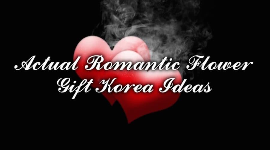 Actual-Romantic-Flower-Gift-Korea-ideas update